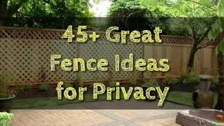 45+ Great Fence Ideas For Privacy