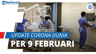 Update Corona Dunia 9 Februari 2021: Total 106,9 Juta Terinfeksi, Indonesia Menetap di Nomor 19
