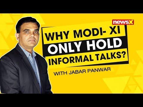 Why Modi-Xi only hold informal talks | NewsX