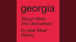 About Work The Dancefloor (Krystal Klear Remix (Edit))