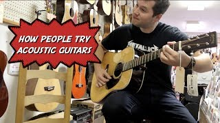 How People Try Out Acoustic Guitars