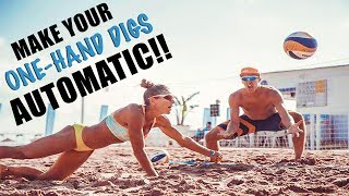 Make Your One-Hand Digs AUTOMATIC!!! Beach Volleyball Tutorials