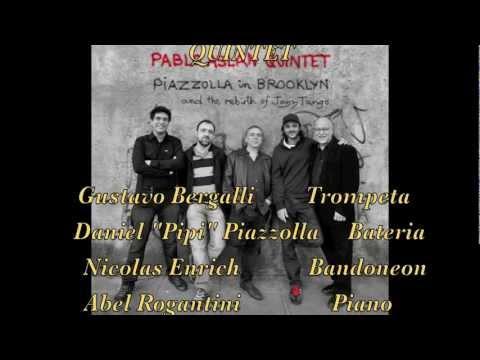Piazzolla in Brooklyn - Pablo Aslan Quintet---- online metal music video by PABLO ASLAN