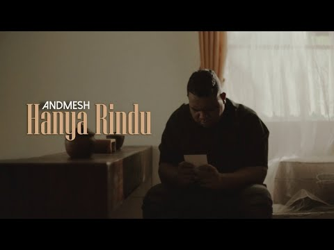 Andmesh - Hanya Rindu (Official Music Video)
