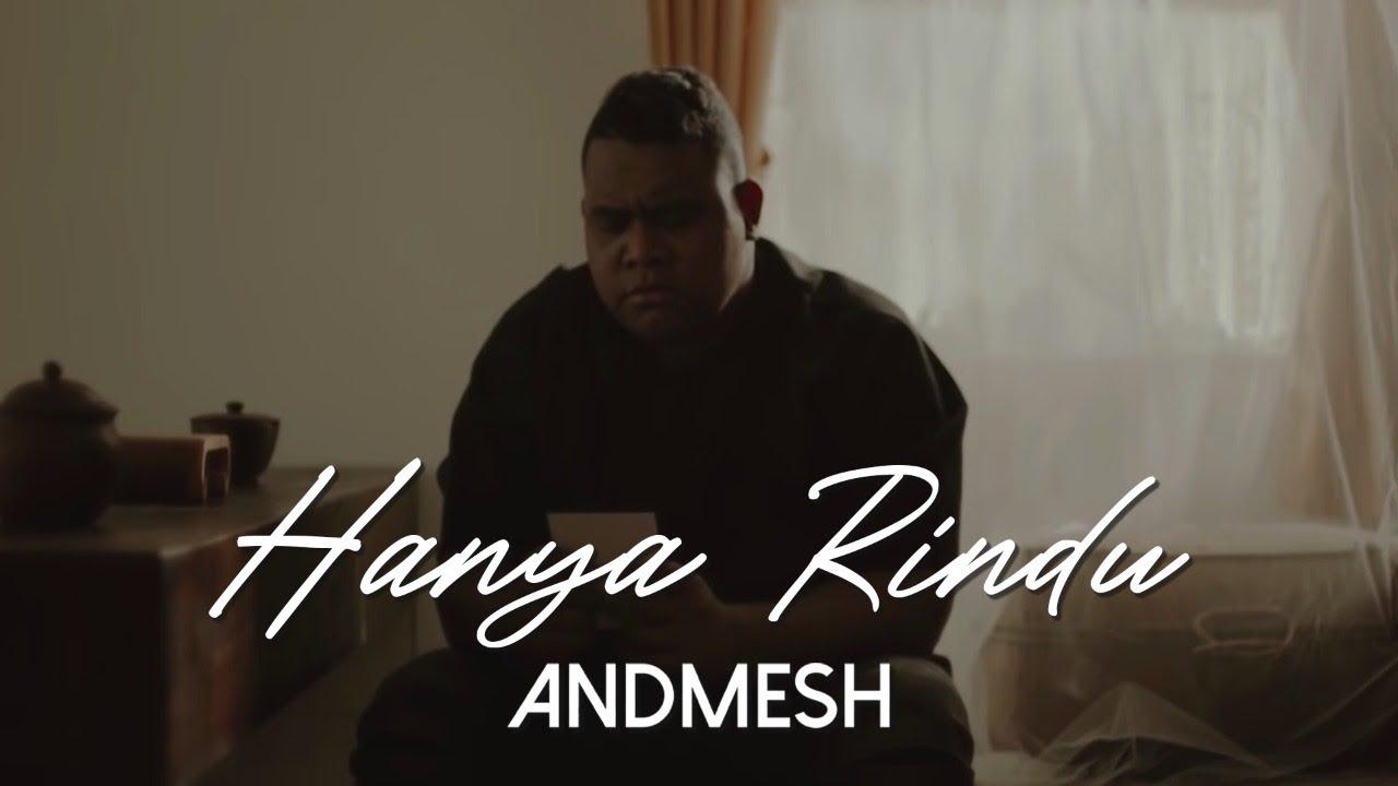 Lagu Hanya Rindu - Andmesh Kamaleng