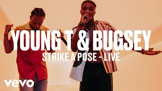 Young T & Bugsey   Strike A Pose (Live) | Vevo DSCVR