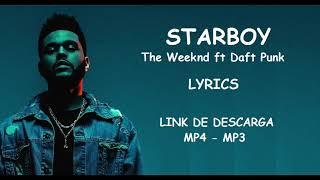 The Weeknd - Starboy - LINK DESCARGA + LYRICS