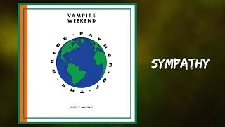 Vampire Weekend   Sympathy (Lyrics)