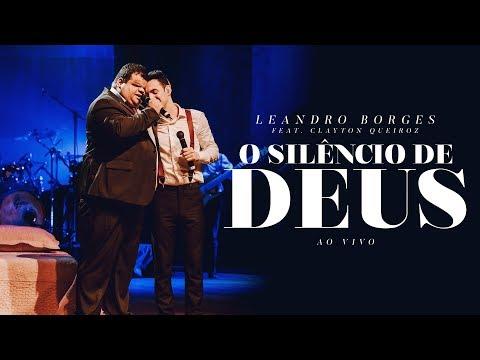 Leandro Borges e Clayton Queiroz - O Silêncio de Deus