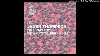 Jaden Thompson   All Day (Original Mix) [Tech House]