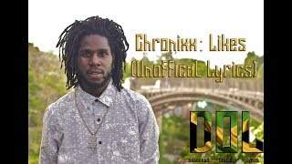 Chronixx : LIKES (Unofficial Lyrics)