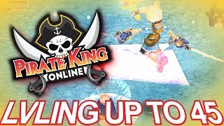 Lvling Up to 45 { Pirate King Online } [ Tales of Pirates ]