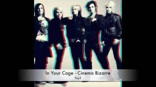Cinema Bizarre   In Your Cage ToyZ