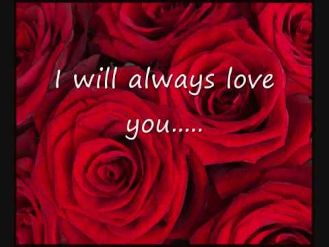 I Will Always Love You (1974) (Song) by Dolly Parton