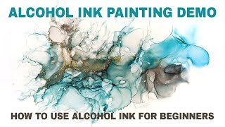 ALCOHOL INK PAINTING DEMO - How To Use Alcohol Inks For Beginners. AUG,2020
