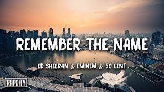 remember the name eminem 50 cent lyrics ed sheeran - Thủ