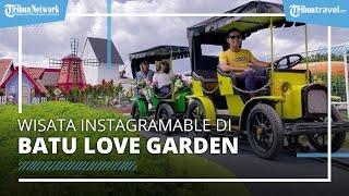 Batu Love Garden Tempat Wisata Instagramable di Malang, Simak Harga Tiket Masuk Terbaru 2021