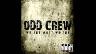 Odd Crew   We Are What We Are Full Album