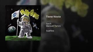 Sech Ft. Manuel Turizo - Tiene Novio (Audio Oficial) 🐻