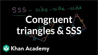 Grade 8 Math | Congruent triangles and SSS | Congruence | Geometry | Khan Academy