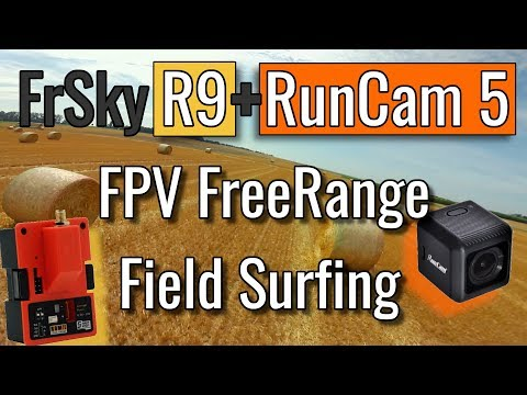 FrSky R9M / R9 Lite / R9 Lite Pro - Long Range - Free Range Confidence + RunCam 5 Footage