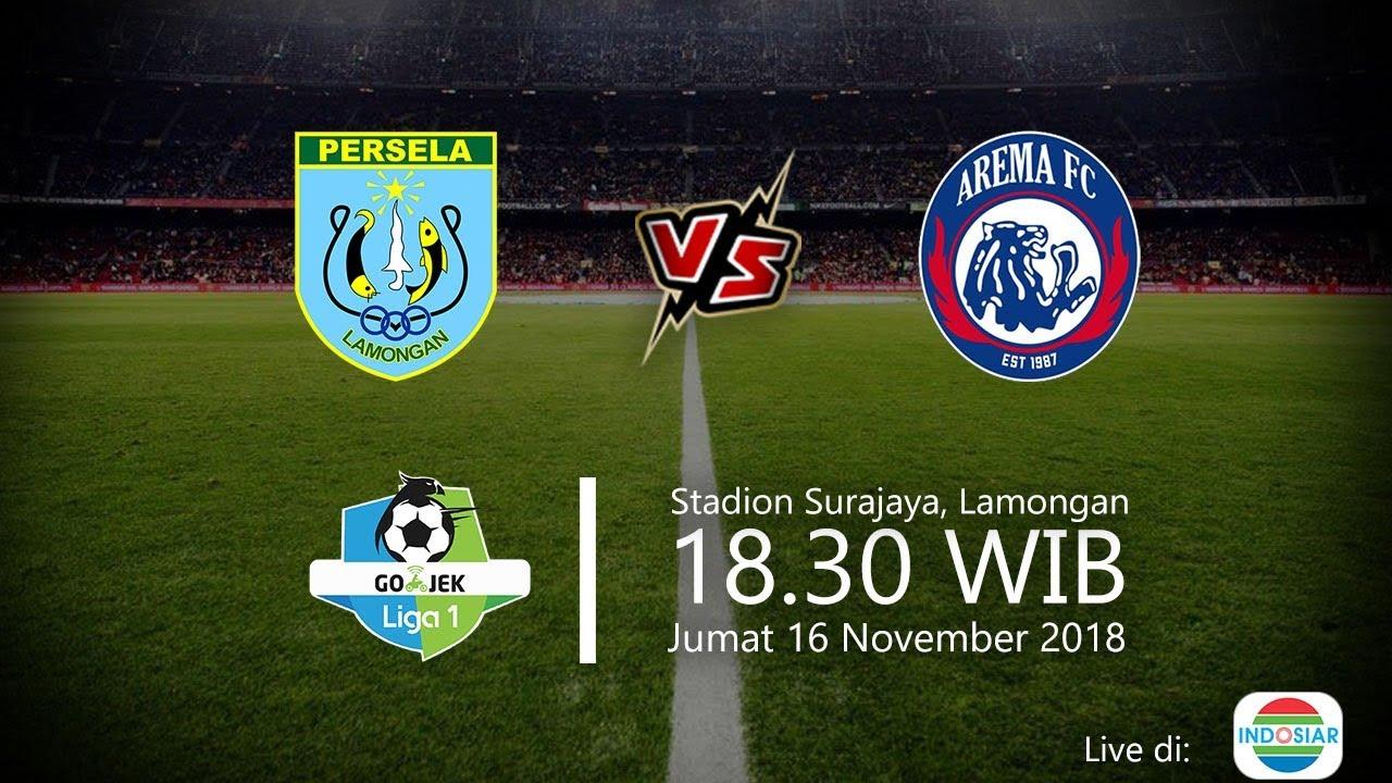 Indosiar Streaming Facebook: Live Streaming Indosiar, Persela Vs Arema Di Liga 1 2018