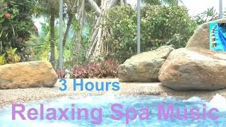 Spa Music and Spa Music Relaxation: 3 Hours long time relaxation 2015 and 2016 playlist