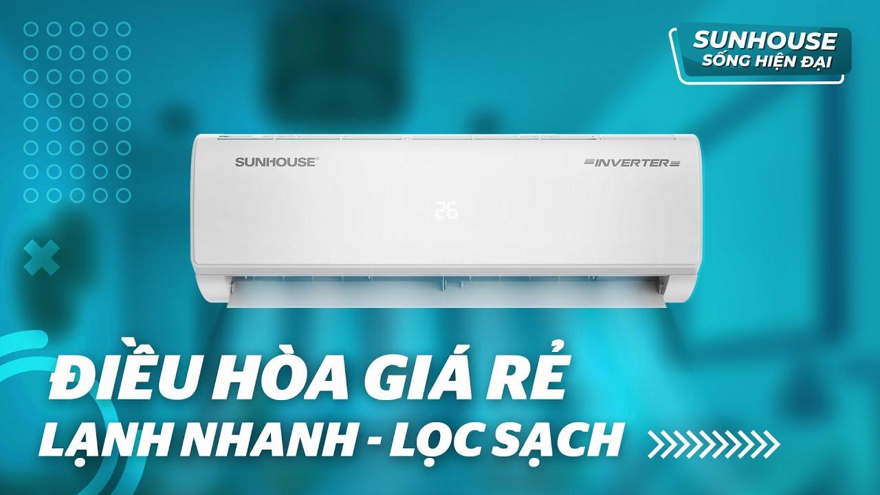 Đánh giá điều hòa SUNHOUSE SHR-AW09IC610 Inverter: làm lạnh và lọc bụi hiệu quả, giá mềm