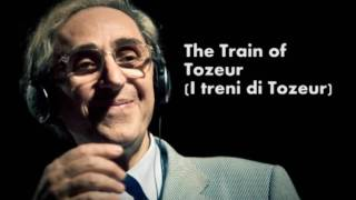 The Trains of Tozeur [Versione Inglese] - Franco Battiato