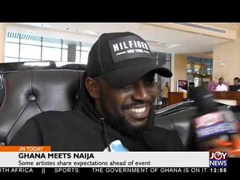 Ghana Meets Naija - Joy Entertainment Today (8-6-18)