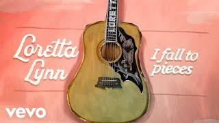 Loretta Lynn I Fall To Pieces