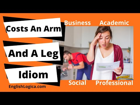 Costs An Arm And A Leg - Idiom