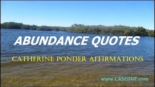 Catherine Ponder Affirmations - Prosperity and Abundance Quotes