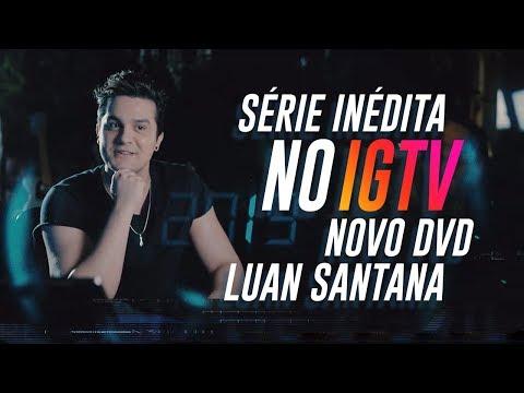 Luan Santana - Série sobre o Novo DVD em Salvador