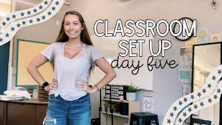 CLASSROOM SET UP DAY 5 | First Year Teacher