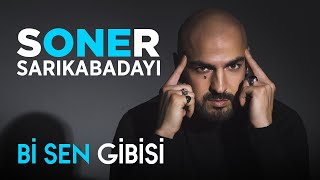 Soner Sarıkabadayı - Dibine Dibine (Official Video)