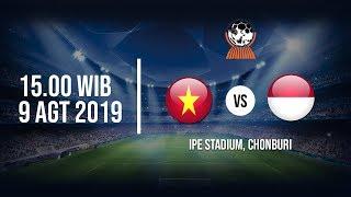 VIDEO Live Streaming Piala AFF U-15 Indonesia Vs Vietnam Jumat (9/8/2019) Pukul 15.00 WIB