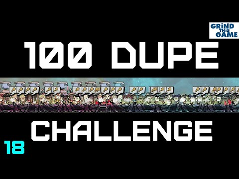 100 Dupe Challenge #18 - Oxygen Not Included - Keeping Dupes Alive