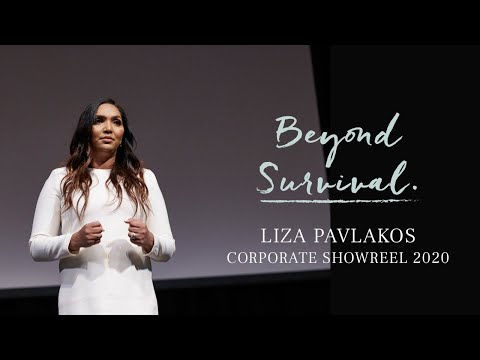Best Keynote Speaker on Overcoming Adversity. Go Beyond Survival. Liza Pavlakos 2020 Showreel