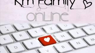KM Family - #Online