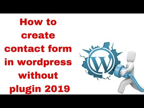 How to create contact form in wordpress without plugin 2019