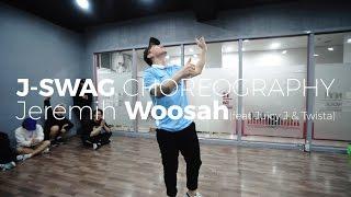 Jeremih Woosah(feat Juicy J & Twista) (J SWAG Choerography)