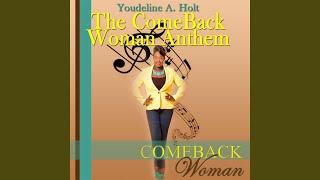 The Comeback Woman Anthem