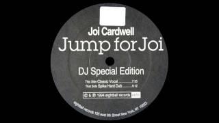 Joi Cardwell - Jump For Joi (Spike Hard Dub)