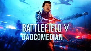 BADCOMEDIAN ПРО BATTLEFIELD V
