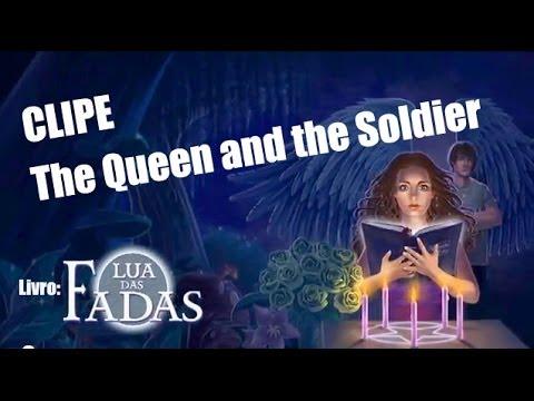 Clipe de uma música do livro: The Queen and The Soldier - Legendado