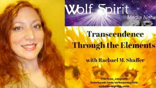 ⚡️ Transcendence Through the Elements on Wolf Spirit Radio!