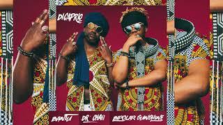 Bantu & Dr. Chaii Ft. Bipolar Sunshine   DiCaprio (Audio)