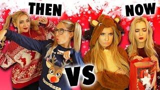 CHRISTMAS THEN VS NOW!! Child VS TEEN You!