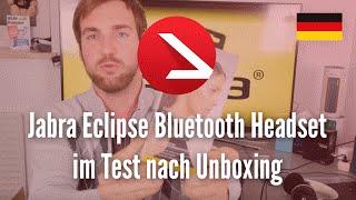 Jabra Eclipse Bluetooth Headset im Test nach Unboxing [4K UHD]